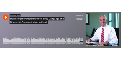 Mastering the Unspoken Word: Body Language and Nonverbal Communication in Court