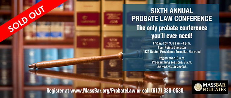 SOLD OUT: Sixth Annual Probate Law Conference