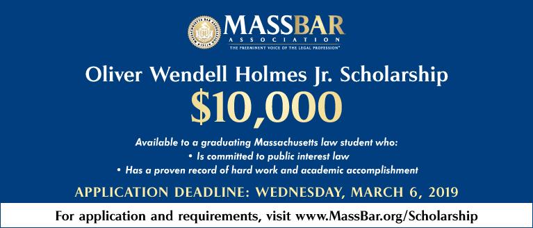 Apply for the Oliver Wendell Holmes Jr. Scholarship
