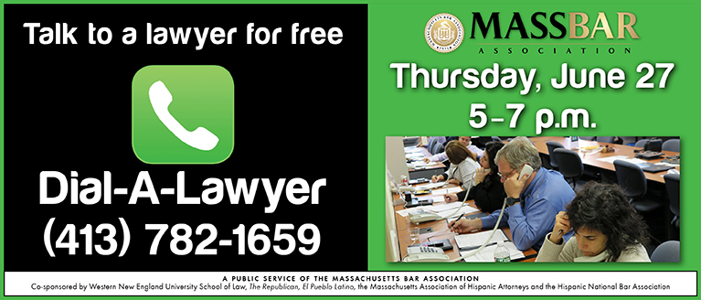 Call Western Mass. Dial-A-Lawyer
